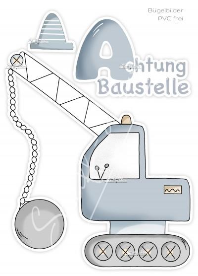 Bügelbild PVC frei Achtung Baustelle XL ABRISSBIRNE